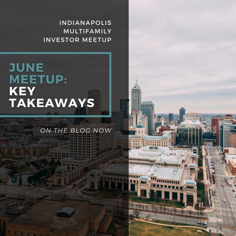 Image reads: June Meetup: Key Takeaways from our Indianapolis Multifamily Investor Meetup